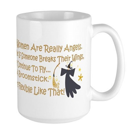 Women Are Like Angels Large Mug