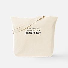I'm A Bargain Tote Bag