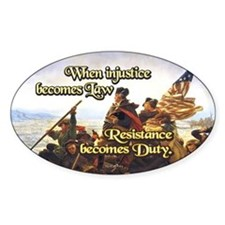 When Injustice Becomes Law Sticker (Oval)