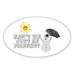 Just Be Friends Sticker (Oval 10 pk)
