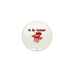 We Be Grubbin Mini Button (10 pack)