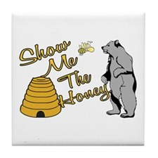 Show Me The Honey Tile Coaster