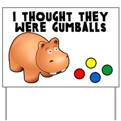 Hippo Gumballs Yard Sign