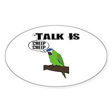 Talk Is Cheep Cheep Decal