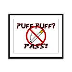 Puff Puff Pass Framed Panel Print