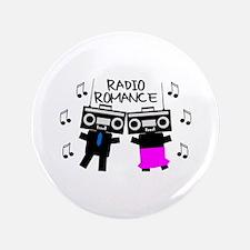 """Radio Romance 3.5"""" Button (100 pack)"""