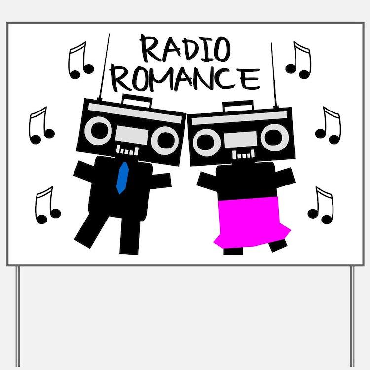 Radio Romance Yard Sign