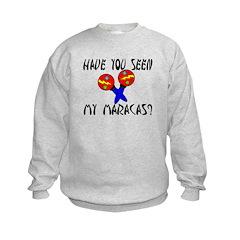 Seen My Maracas Sweatshirt