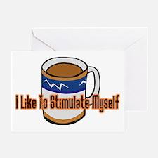 Coffee Stimulation Greeting Card