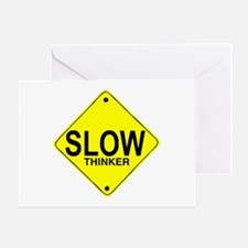 Slow Thinker Greeting Card