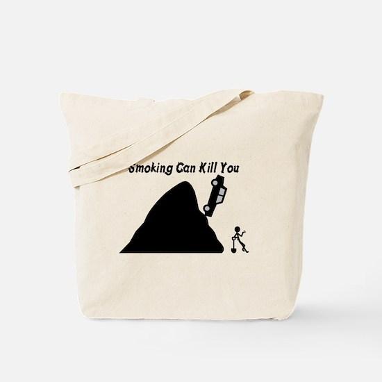 Smoking Can Kill You Tote Bag