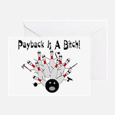 Bowling Payback Greeting Card