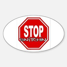 "Stop Snitchin! PREMIUM LOGO Oval 3"" x 5"" Bumper Stickers"