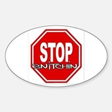 "Stop Snitchin! PREMIUM LOGO Oval 3"" x 5"" Decal"