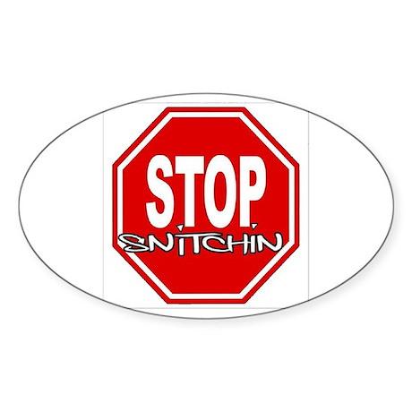 "Stop Snitchin! PREMIUM LOGO Oval 3"" x 5"" Sticker"