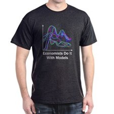 Economists Do It With Models Dark Color T-Shirt