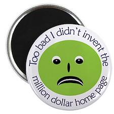 "No Million Dollar 2.25"" Magnet (10 pack)"