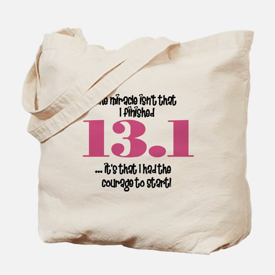 13.1 Courage to Start Tote Bag