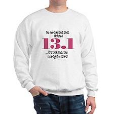 13.1 Courage to Start Sweatshirt