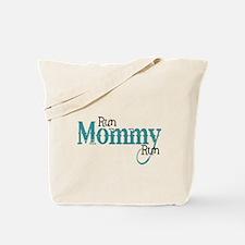 Run Mommy Run Tote Bag
