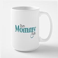 Run Mommy Run Large Mug