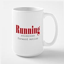 Running relentless forward mo Mug