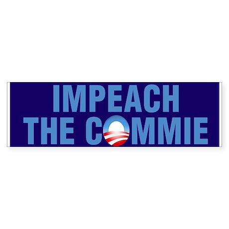Impeach The Commie Bumper Sticker