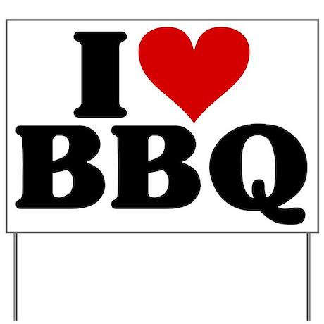 I Heart BBQ Yard Sign