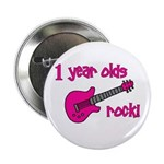 "1 year olds Rock! 2.25"" Button"