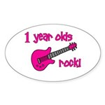 1 year olds Rock! Sticker (Oval)