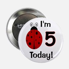"Ladybug I'm 5 Today! 2.25"" Button"