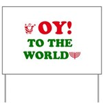 Oy to the World Yard Sign
