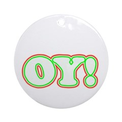 A Christmas Oy! Ornament (Round)