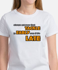 Tackle Early Rugby Humor Tee
