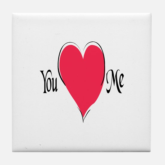 You Love Me Tile Coaster