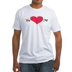 You Love Me Fitted T-Shirt