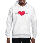 You Love Me Hooded Sweatshirt