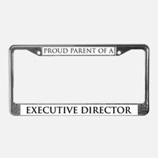 Proud Parent: Executive Direc License Plate Frame