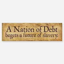Nation of Debt Bumper Bumper Sticker