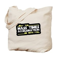 May The Mass Times Accelerati Tote Bag