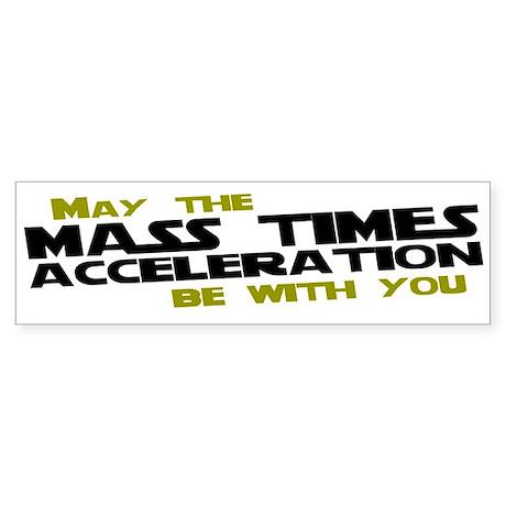 May The Mass Times Accelerati Sticker (Bumper)