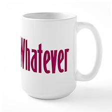 whatever t-shirts & more,  Mug