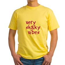 very shaky vibes T
