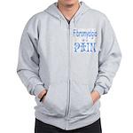 Fibromyalgia is a Pain Zip Hoodie