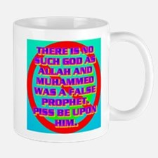 THERE IS NO SUCH GOD AS ALLAH. Mug