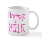 Fibromyalgia is a Pain Mug