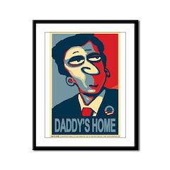 "Obama, ""Daddy's Home"" Framed Panel Print"