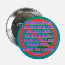 """THERE IS NO SUCH GOD AS ALLAH. 2.25"""" Button"""