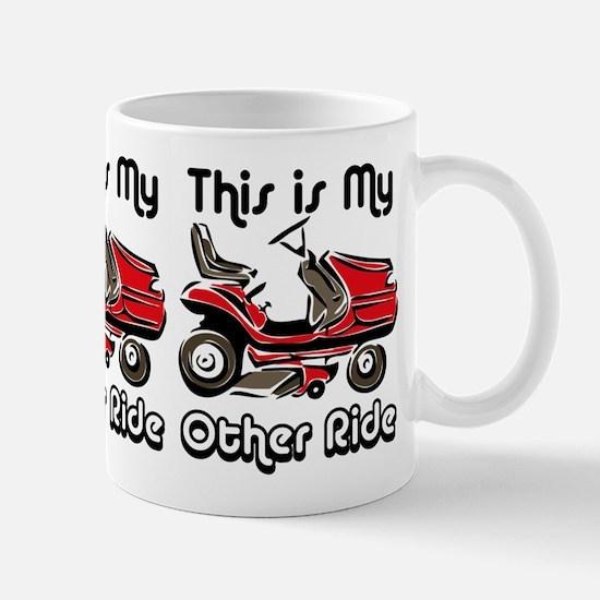 Mower My Other Ride Mug