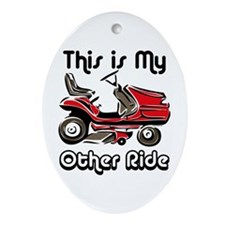 Mower My Other Ride Ornament (Oval)